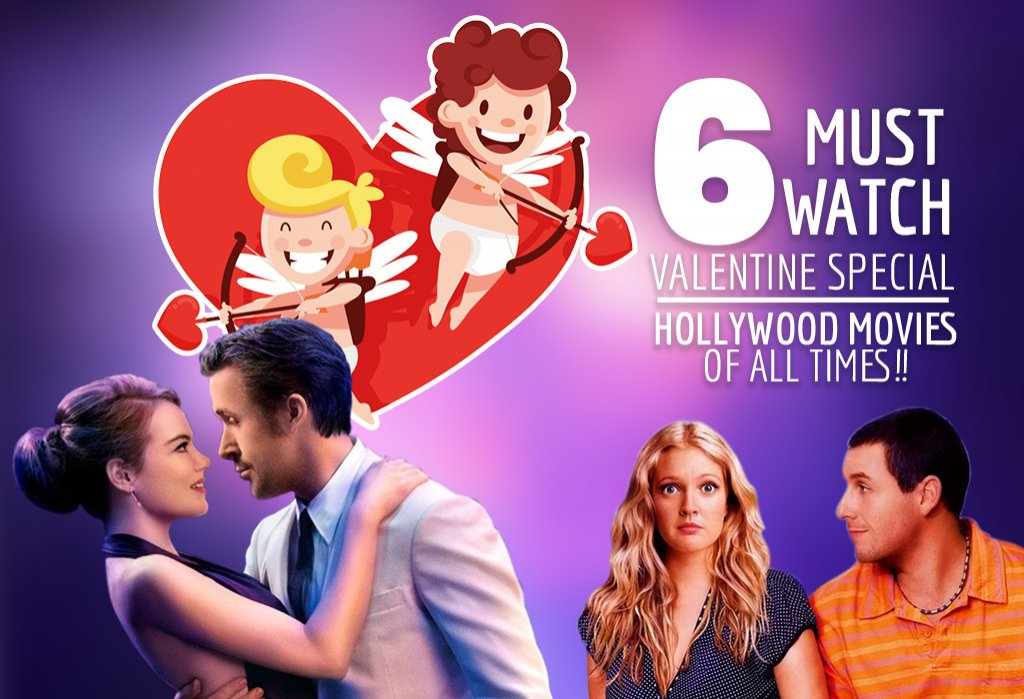 6 Romantic Hollywood movies you can watch on Valentine's Day !!