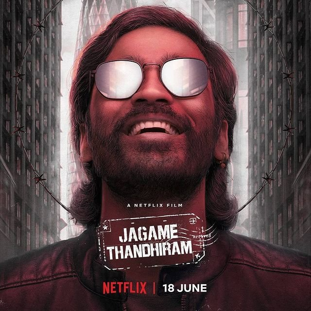 Dhanush starrer Jagame Thandhiram will stream on Netflix