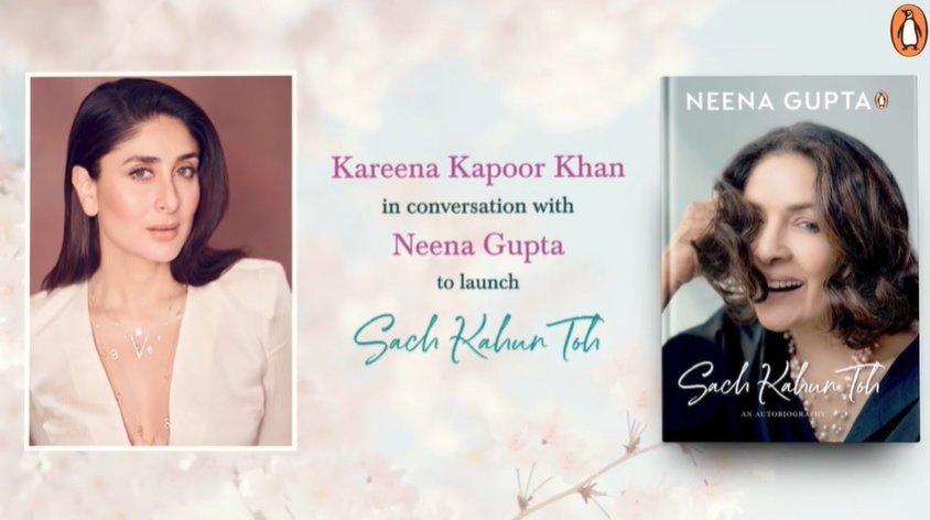Kareena Kapoor Khan launches Neena Gupta's book Sach Kahun Toh