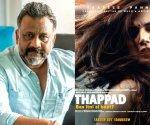 Anubhav Sinha helmed Thap