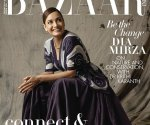 Dia Mirza graces the anniversary sepcial cover spread of Harper's Bazaar