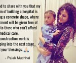 Singer Palak Muchhal is building a hospital, to provide medical care free of cost to the needy