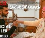 Arjun Kapoor and Neena Gupta are sublime in Sardar Ka Grandson trailer