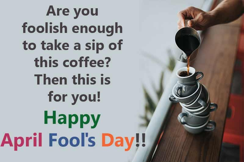 April Fools Day 2019 Wishes Hilarious Quotes Greetings