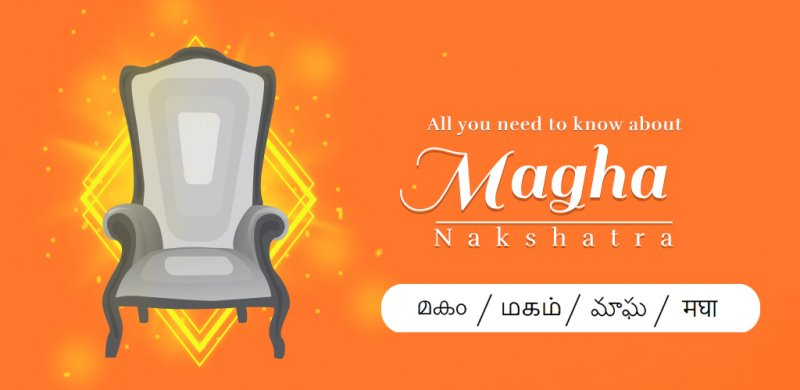 Magha Nakshatra | Magha Birth Star | Magha Nakshatra Characteristics