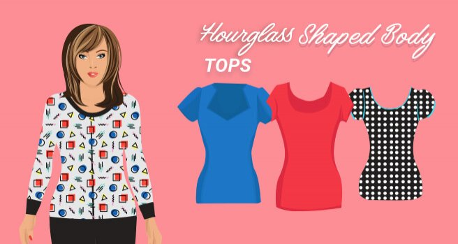 tops for hourglass shaped body