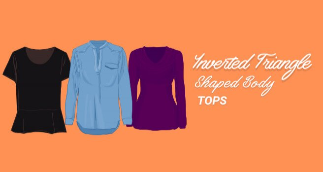 tops for inverted triangle shaped body