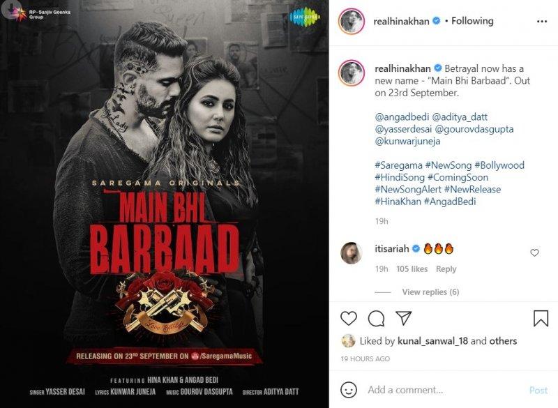 Hina Khan and Angad Bedi's song gets a new name 'Main Bhi Barbaad'