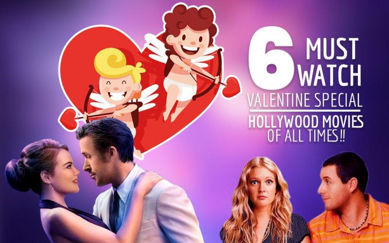 6 Romantic Hollywood movi