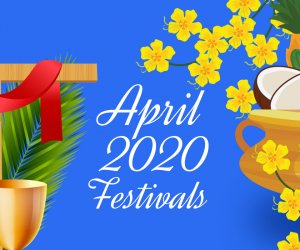April 2020: Complete Festivals & Public Holiday List, includes Ram Navami, Easter and more to keep a note of