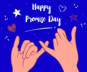 Happy Promise Day 2020: Wishes, Whatsapp Status messages to send to your special ones this Valentine's Day 2020