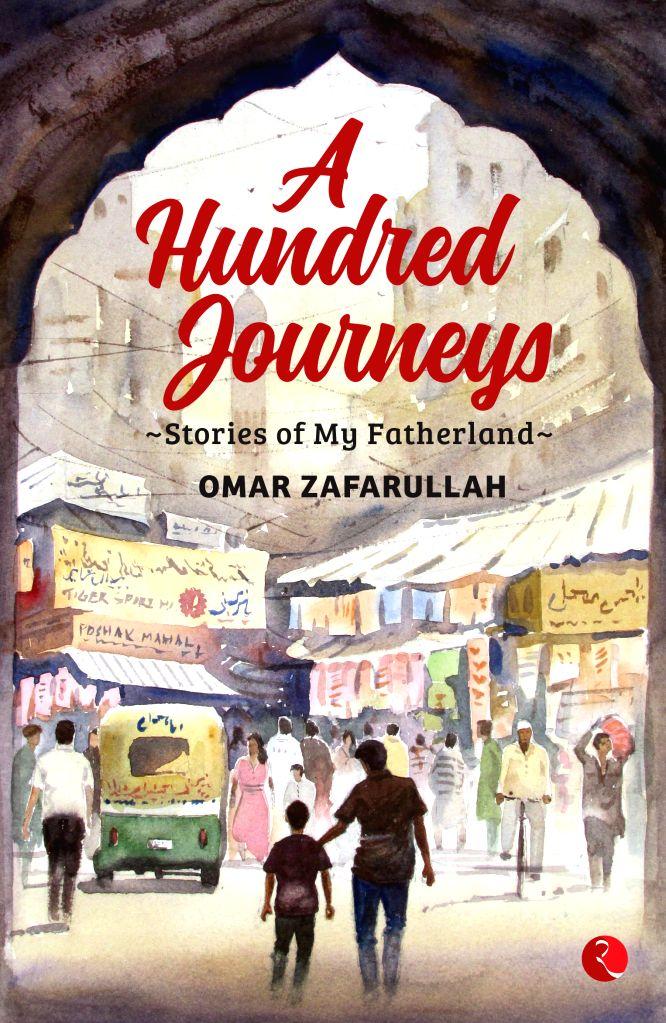A Hundred Journeys by Omar Zafarullah