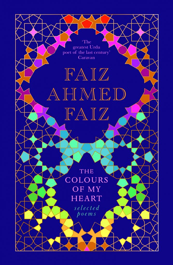 A new compilation of a representative selection of ghazals and nazms by iconic shayar Faiz Ahmed Faiz