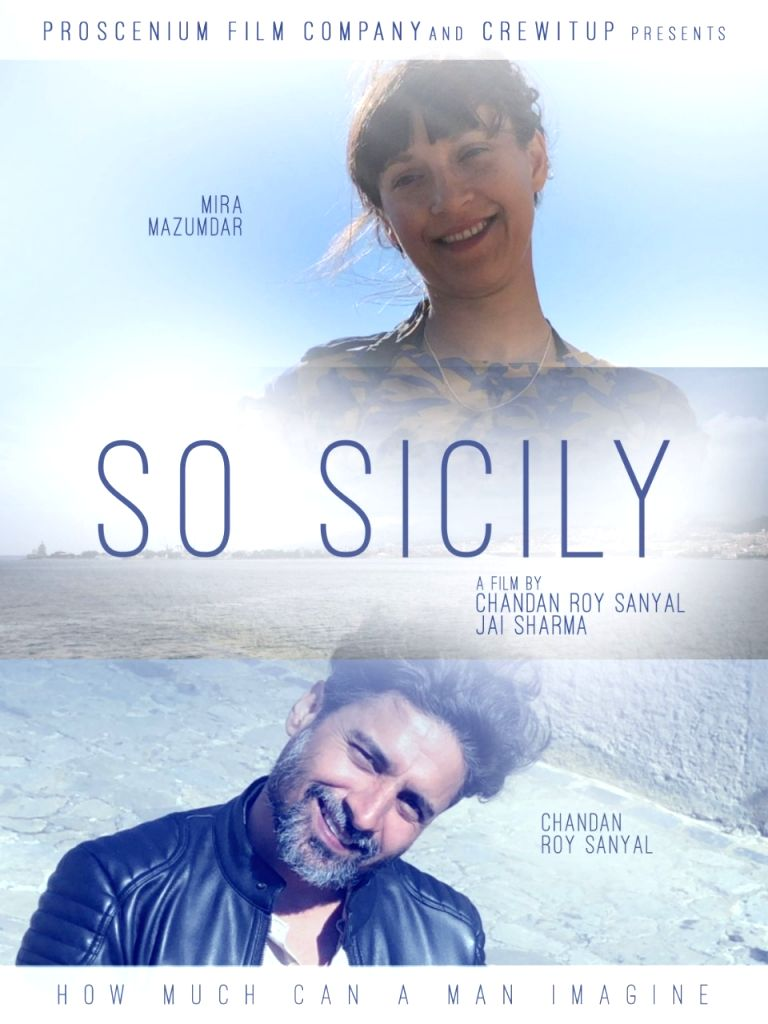 "Actor Chandan Roy Sanyal has directed and produced a film called ""So Sicily"". The 40-minute travel film is about a man named Albert, who travels to Sicily, Italy to meet a girl. It is a ... - Chandan Roy Sanyal"