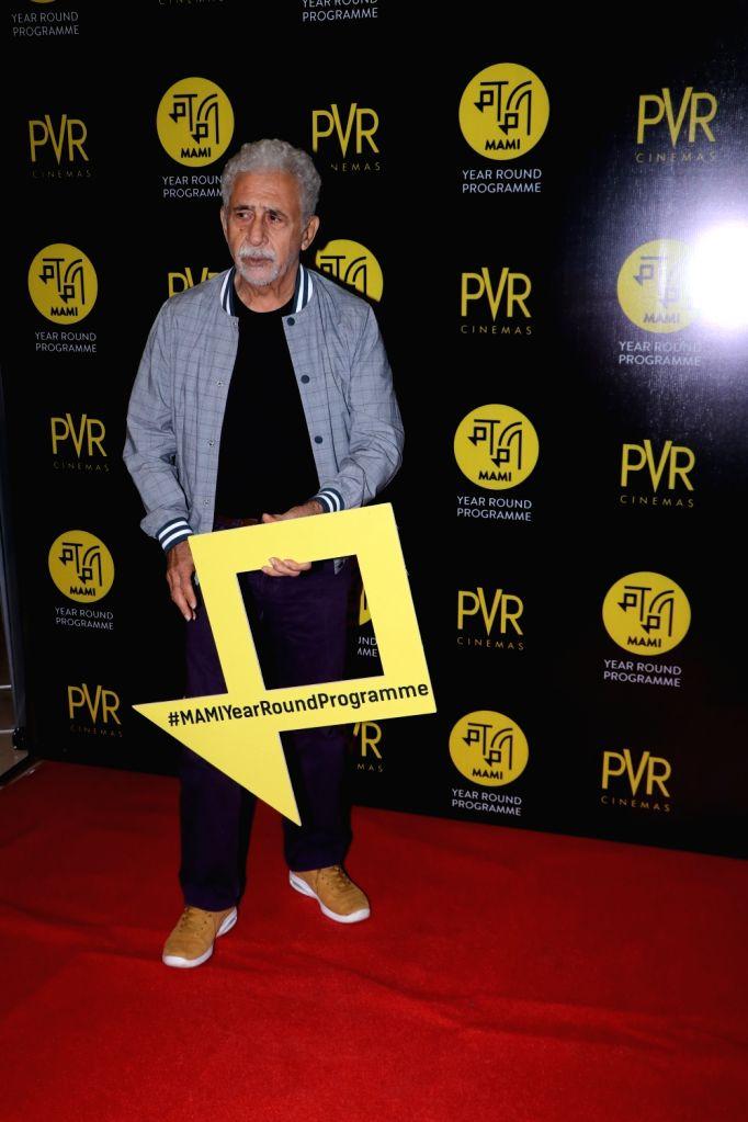 Actor Naseeruddin Shah at the special screening of Mami in Mumbai on Aug 22, 2018. - Naseeruddin Shah