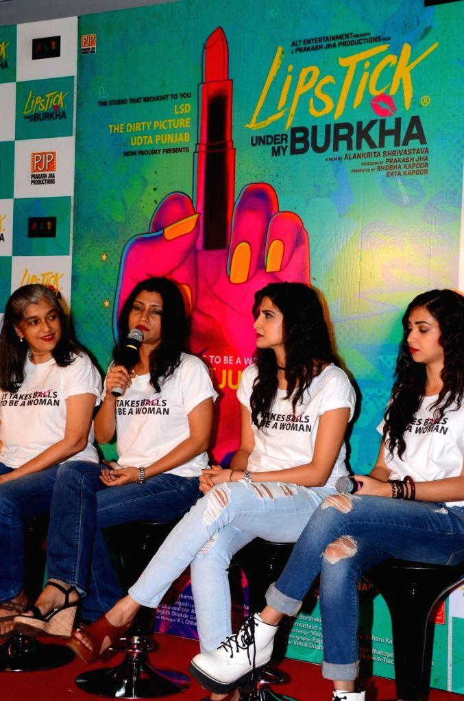 Actors Konkona Sensharma, Ratna Pathak Shah, Aahana Kumra and Plabita Borthakur during the trailer launch of film Lipstick Under My Burkha, in Mumbai on June 27, 2017. - Konkona Sensharma, Ratna Pathak Shah, Aahana Kumra and Plabita Borthakur