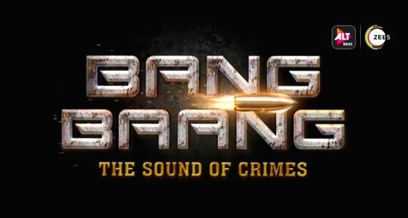 Alt Balaji and Zee 5 launched a teaser of their upcoming action-thriller franchise 'Bang Bang - Sound of Crimes