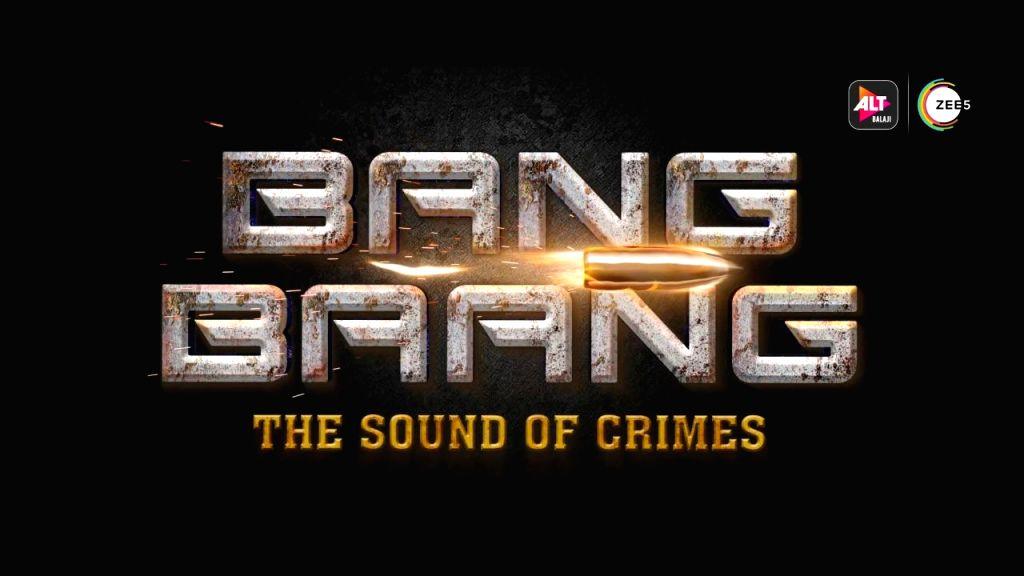 Alt Balaji and Zee 5's action-thriller franchise 'Bang Bang - The Sound of Crimes' had over 1500 virtual auditions across India!.