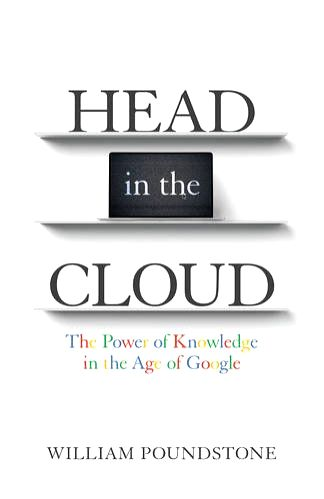 American author and columnist William Poundstone\'s examination of the growing knowledge deficit in our high-technology era and its consequences