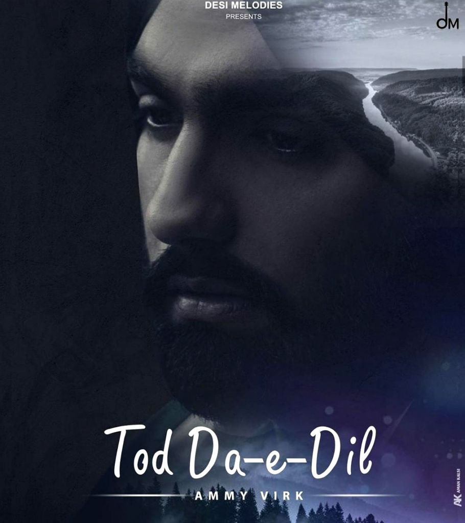 Ammy Virk unveils his new song 'Tod da-e-dil'.