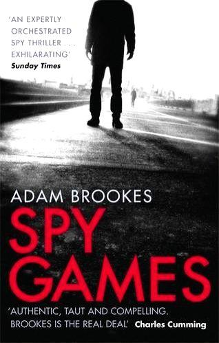 BBC journalist-cum-author Adam Brookes' second espionage thriller with a Chinese theme
