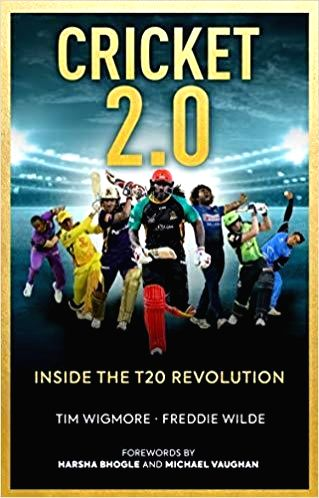 Book Cover: Cricket 2.0 - Inside The T20 Revolution.