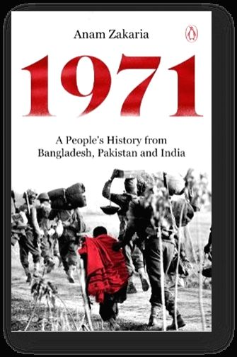 "Book cover of Anam Zakaria's ""1971: A People's History from Bangladesh, Pakistan and India""."