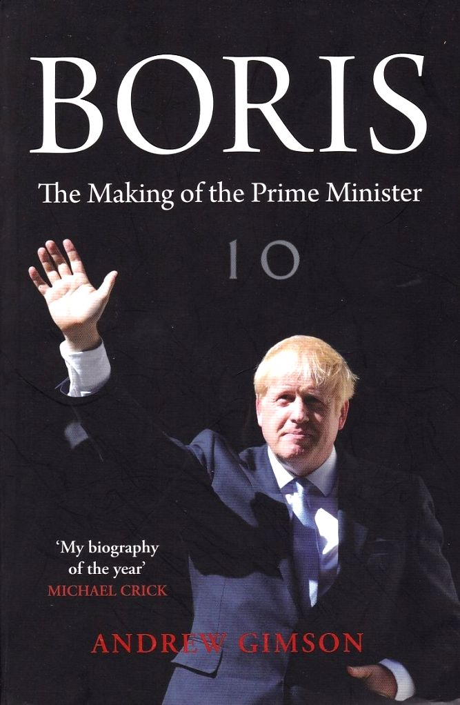 """Book Cover of Andrew Gimson's """"Boris: The Making of the Prime Minister"""""""