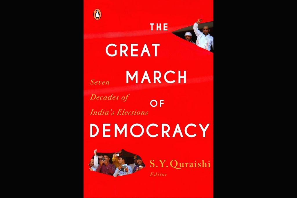 """Book cover of said former Chief Election Commissioner (CEC) S.Y. Quraishi's book, """"The Great March of Democracy""""."""