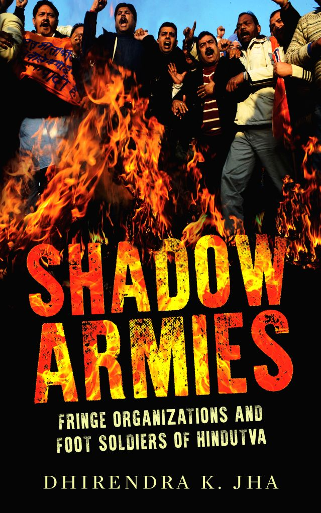 """Book cover of \""""Shadow Armies: Fringe Organisations and Foot Soldiers of Hindutva\"""""""