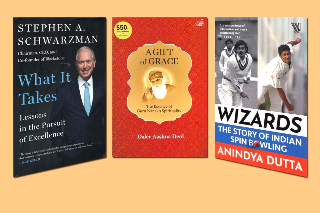 "Book cover of Stephen A. Schwarzman's ""What It Takes - Lessons in the Pursuit of Excellence""; Book cover of Daler Aashna Deol's ""A Gift of Grace - The Essence of Guru Nanak's Spirituality""; Book cover of Anindya Dutta's ""Wizards - The Story of Indian"