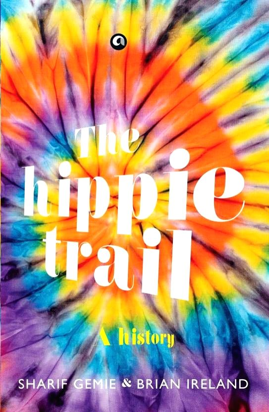 """Book Cover of """"The Hippie Trail"""