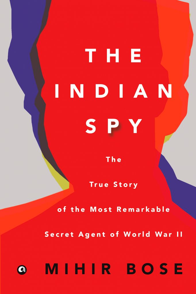 """Book Cover of \""""The Indian Spy"""