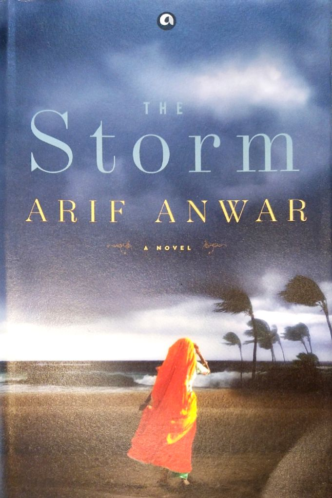 """Book cover of """"The Storm"""" authored by Arif Anwar."""