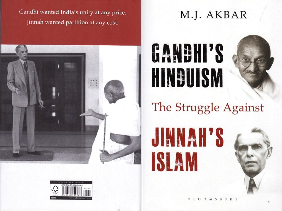 """Book titled """"Gandhi's Hinduism the Struggle against Jinnah's Islam"""" authored by M J Akbar."""