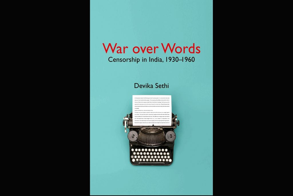 Book: War over Words: Censorship in India, 1930-1960.