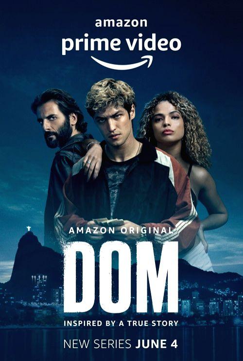 Brazilian crime drama series 'Dom' in India from June 4