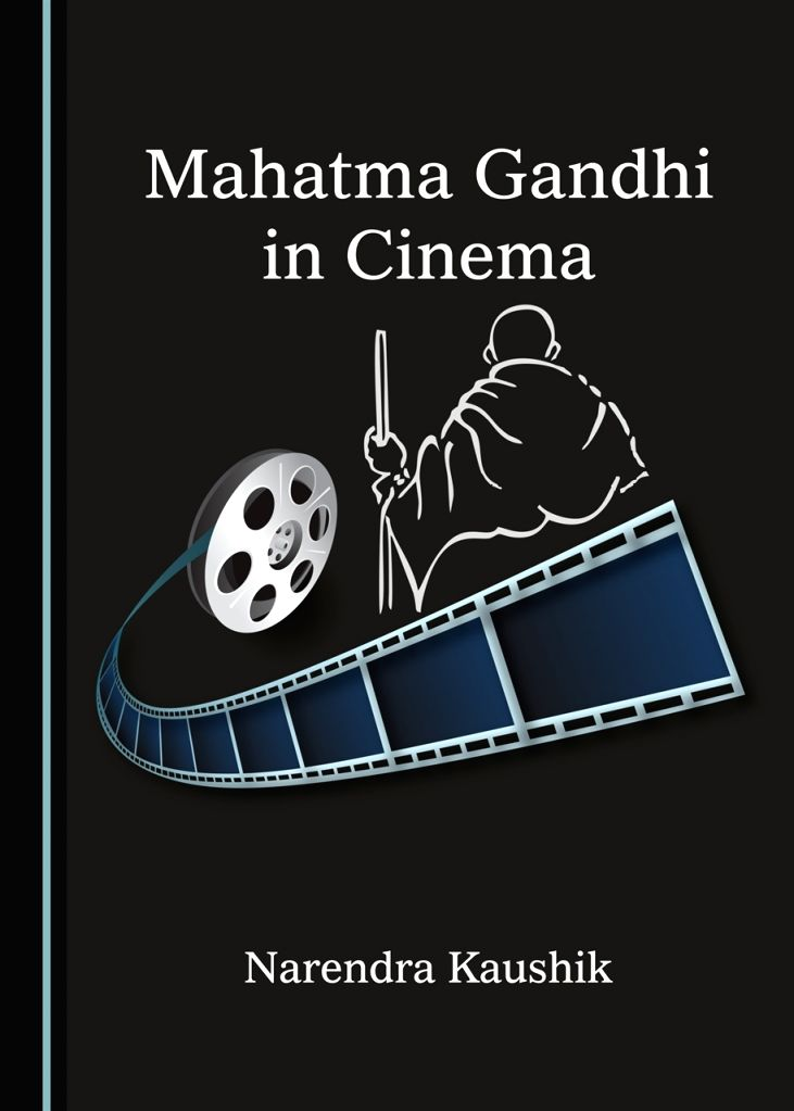 Depiction of Gandhi in films: Has it remained true to Mahatma in reality?.