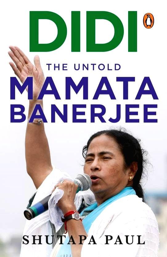 "Didi: The Untold Mamata Banerjee""."