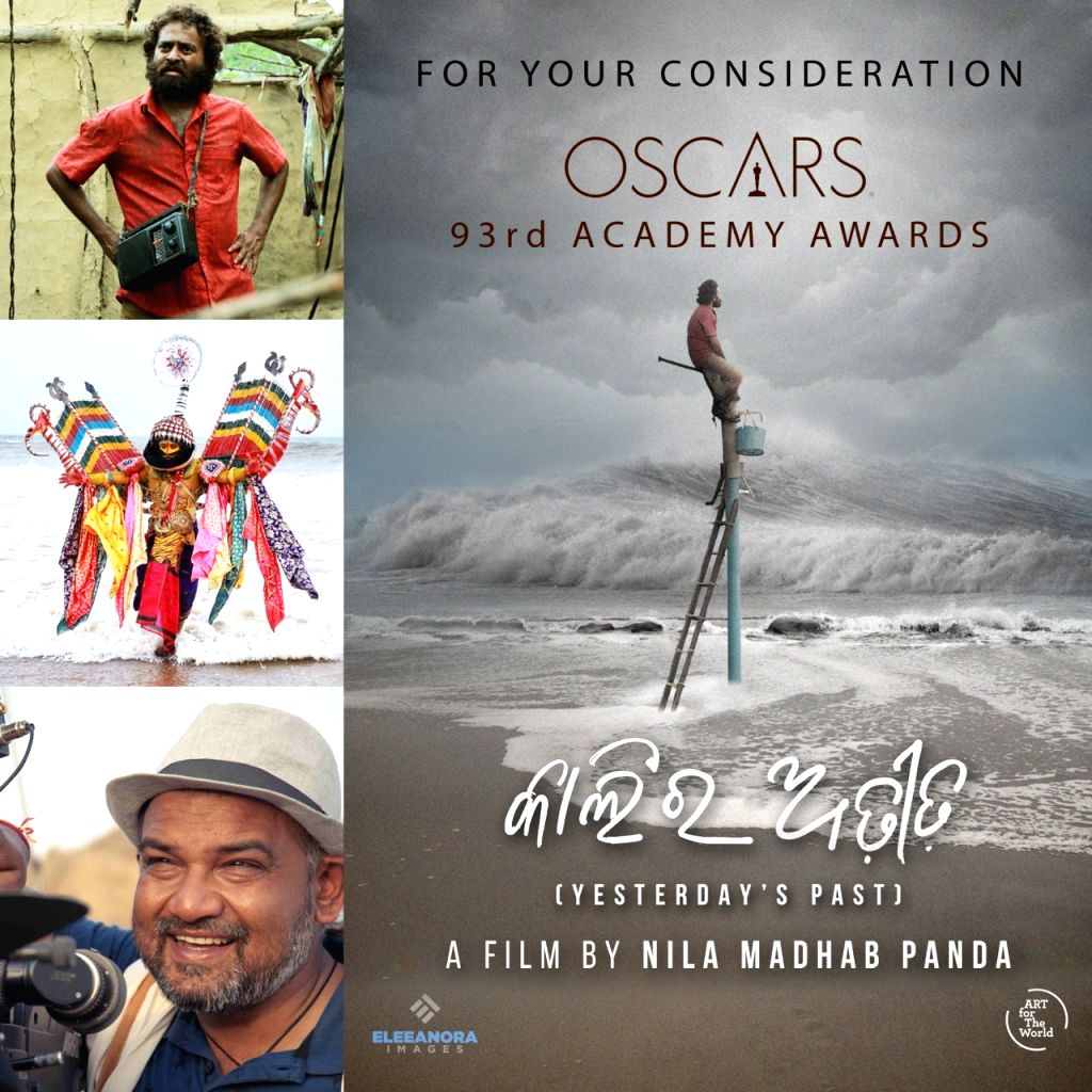 Director Nila Madhab Panda has entered his Odia film 'Kalira Atita' (Yesterday's Past) for the Oscars this year.
