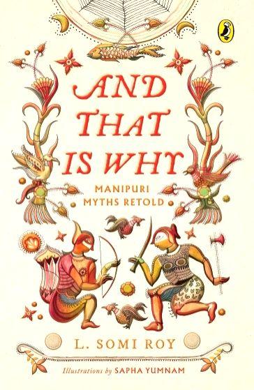 Endearing, vibrant tales from Manipuri mythology