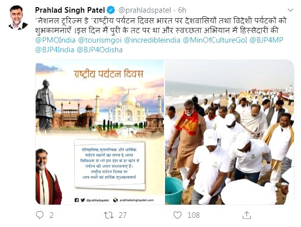"Extending his greetings on National Tourism Day, Tourism Minister Prahlad Singh Patel tweeted, ""Congratulations to the countrymen and foreign tourists on ""National Tourism Day"". On this day I was on the banks of Puri and participated in cleanliness c - Prahlad Singh Patel"