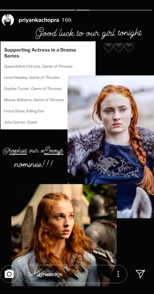 """Game of Thrones"" fame actress Sophie Turner, who was nominated in the Outstanding Supporting Actress in a Drama Series category at the 71st Primetime Emmy Awards, received a special wish from her sister-in-law Priyanka Chopra Jonas before the gala n - Sophie Turner and Priyanka Chopra Jonas"