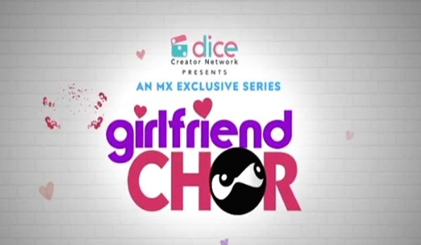 Girlfriend Chor' is an easy, breezy watch