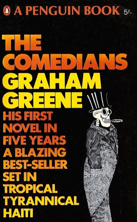 "Graham Greene\'s ""The Comedians\"" giving a vivid look at Papa Doc Duvalier\'s despotic and violent rule in Haiti"