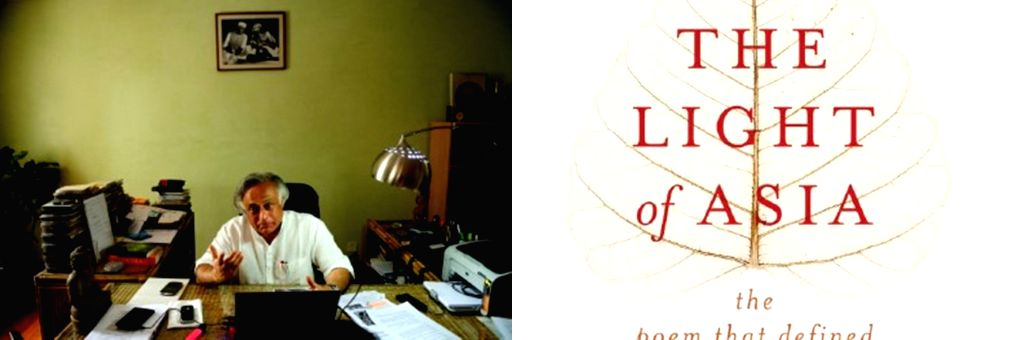 Jairam Ramesh pens a magnificent tribute to Edwin Arnold's 'The Light of Asia'.