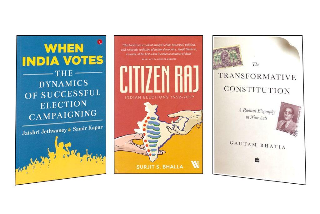 "Jaishri Jethwaney and Samir Kapur's ""When India Votes""; Surjit S. Bhalla's ""Citizen Raj: Indian Elections 1952-2019"" and Gautam Bhatia's ""The Transformative Constitution: A ..."