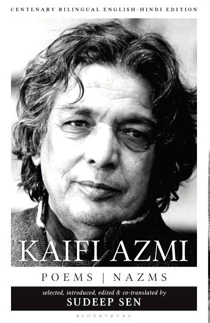 """Kaifi Azmi: Poems, Nazms"" by Kaifi Azmi."