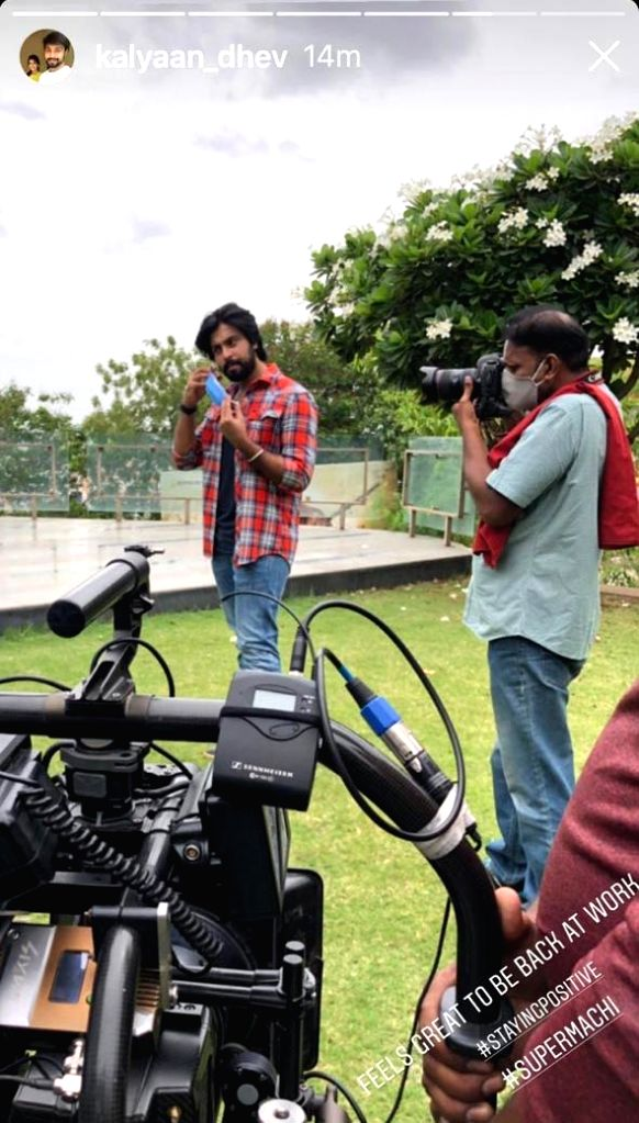 Kalyaan Dhev: Happy to be the first to start shoot in our industry.