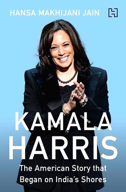 Kamala Harris : The American Story that began on India's Shores